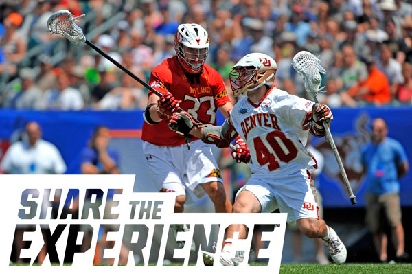 Share The Experience - NCAA Men's Lacrosse Championships